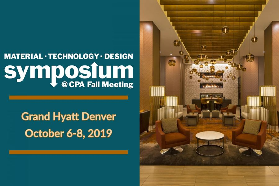 2019 Material, Technology & Design Symposium at the CPA Fall Meeting