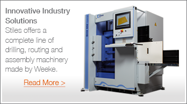 Innovative Industry Solutions - Stiles offers a complete line of drilling, routing and assembly machinery made by Weeke. Read more.